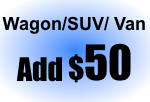Wagon / SUV / Van Add $50
